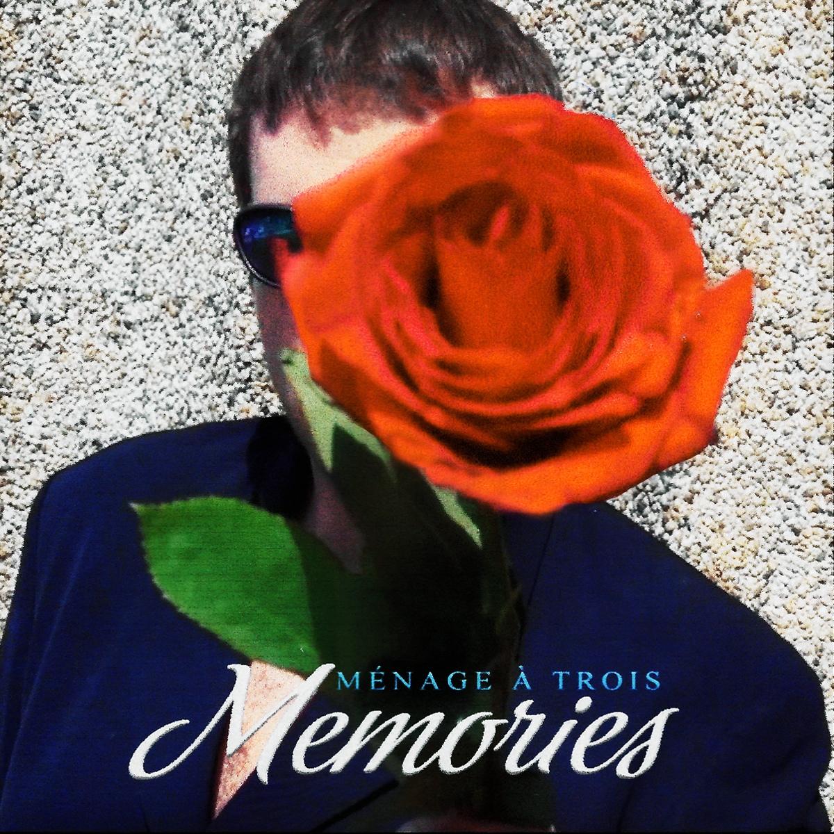 Ménage à Trois - Memories